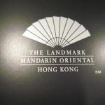 ザ・ランドマーク マンダリン オリエンタル 香港 宿泊記 L600